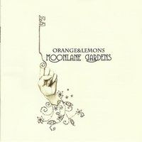 Moonlane Gardens — Orange And Lemons, Orange & Lemons