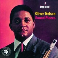 Sound Pieces — Oliver Nelson