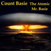 The Atomic Mr. Basie — Count Basie & His Orchestra