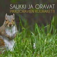 Saukki & Oravat - Saukki & Oravat
