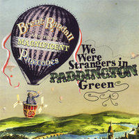 We Were Strangers in Paddington Green — Brent Randall & His Pinecones