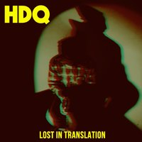 Lost in Translation — H.D.Q.