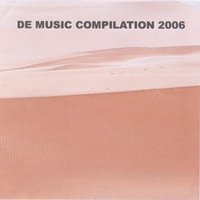 De Music Compilation 2006 — De Luigi Giovanni