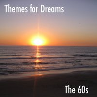 Themes for Dreams, Vol. 3: The 60s — The Guitar Corporation