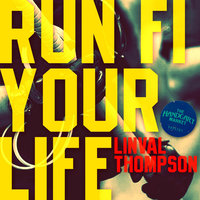Run Fi Your Life - Single — Linval Thompson
