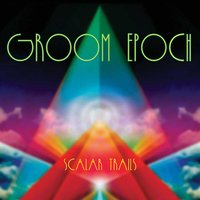 Scalar Trails — Groom Epoch
