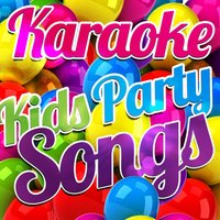 Karaoke - Kids Party Songs — Karaoke