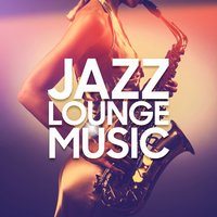 Jazz Lounge Music — сборник