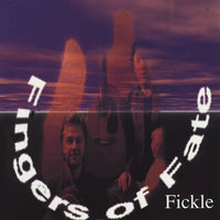 Fickle — The Fingers
