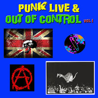 Punk Live & Out of Control, Vol 1 — сборник