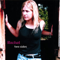 Two Sides — Rachel