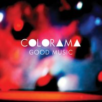 Good Music — Colorama