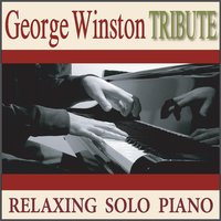 George Winston Tribute: Relaxing Solo Piano — Robbins Island Music Group