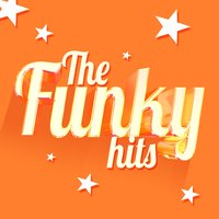 The Funky Hits — Funky Hits