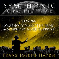 "Symphonic Orchestral - Haydn: Symphony No. 82 ""The Bear"" and Symphony No. 94 ""Surprise"" — Janos Ferencsik, Hungarian State Orchestra, Hungarian State Orchestra and Janos Ferencsik"