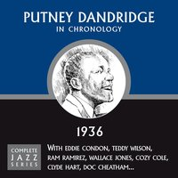 Complete Jazz Series 1936 — Putney Dandridge
