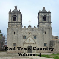 Real Texas Country Volume 4 — сборник