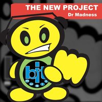 The New Project — Dr Madness