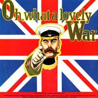 Oh! What a Lovely War — сборник