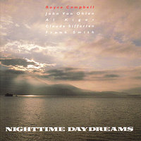 Nighttime Daydreams — Al Kiger, Royce Campbell, John Von Ohlen, Frank Smith, Claude Sifferlen