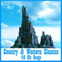 Country & Western Classics: 40 Hit Songs — сборник