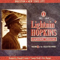 Lightnin' Special - Volume 2 Of The Collected Works, CD A — Lightnin' Hopkins