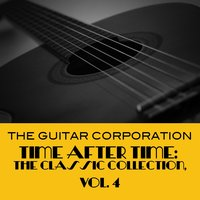 Time After Time: The Classic Collection, Vol. 4 — The Guitar Corporation