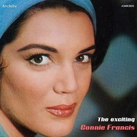 The Exciting Connie Francis — Connie Francis