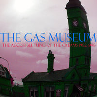 The Gas Museum: The Accessible Tunes of The Creams 1992-1998 — The Creams