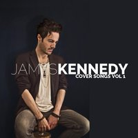 Cover Songs, Vol. 1 — James Kennedy