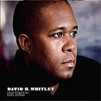 Love Songs, Vol. 1 — David B. Whitley