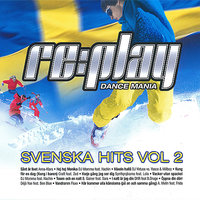 Replay Dance Mania: Svenska Hits Vol 2 — сборник