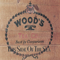 This Side Of The Sea — Woods Tea Company