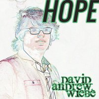 Hope — David Andrew Wiebe