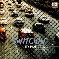 Switchin' — Panjabi MC
