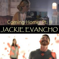 Coming Home, Pt. II — Jackie Evancho