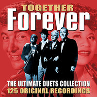Forever Together - The Ultimate Collection — сборник