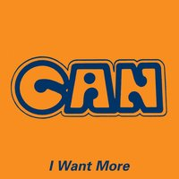 I Want More — Can