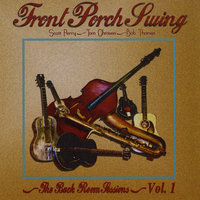 The Back Room Sessions, Vol.1 — Front Porch Swing