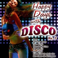 Happy Days with Disco - Vol. 1 — сборник