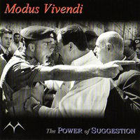 The Power of Suggestion - EP — Modus Vivendi