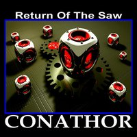 Return of the Saw — Conathor