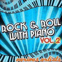 Rock & Roll With Piano Vol. 2 — сборник