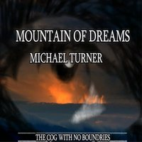 Mountain of Dreams — Peter Webb, Michael Turner