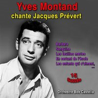 Yves Montand chante Jacques Prévert — Yves Montand