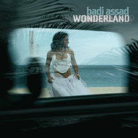 Wonderland — Badi Assad