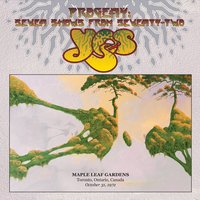 Live at Maple Leaf Gardens, Toronto, Ontario, Canada, October 31, 1972 — Yes