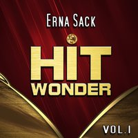 Hit Wonder: Erna Sack, Vol. 1 — Erna Sack