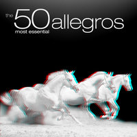 The 50 Most Essential Allegros — London Philharmonic Orchestra and David Parry