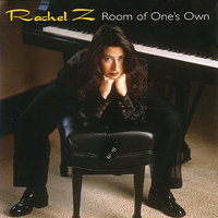 Room of One's Own — Rachel Z